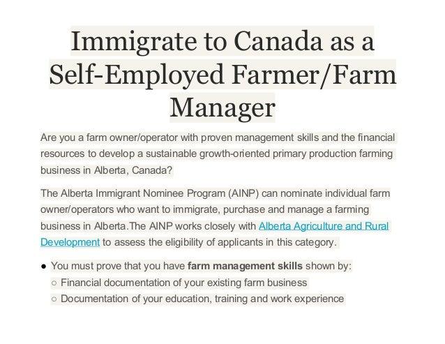 Immigrate to Canada as aSelf-Employed Farmer/FarmManagerAreyouafarmowner/operatorwithprovenmanagementskillsandth...