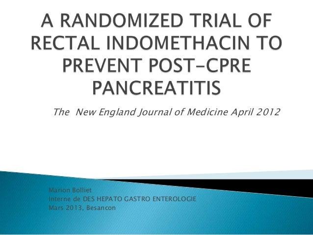 The New England Journal of Medicine April 2012 Marion Bolliet Interne de DES HEPATO GASTRO ENTEROLOGIE Mars 2013, Besancon