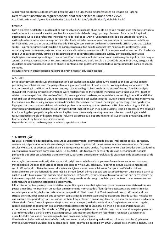 A inserção do aluno surdo no ensino regular: visão de um grupo de professores do Estado do ParanáDeaf student insertion in...