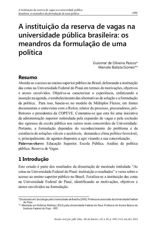 1091  A instituição da reserva de vagas na universidade pública  brasileira: os meandros da formulação de uma política  A ...