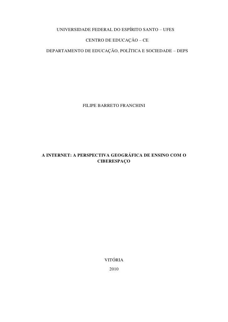 UNIVERSIDADE FEDERAL DO ESPÍRITO SANTO – UFES                CENTRO DE EDUCAÇÃO – CE DEPARTAMENTO DE EDUCAÇÃO, POLÍTICA E ...