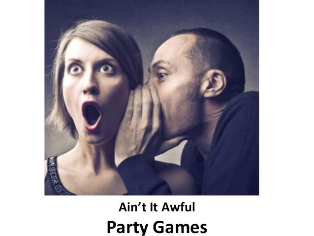Ain't It Awful Party Games
