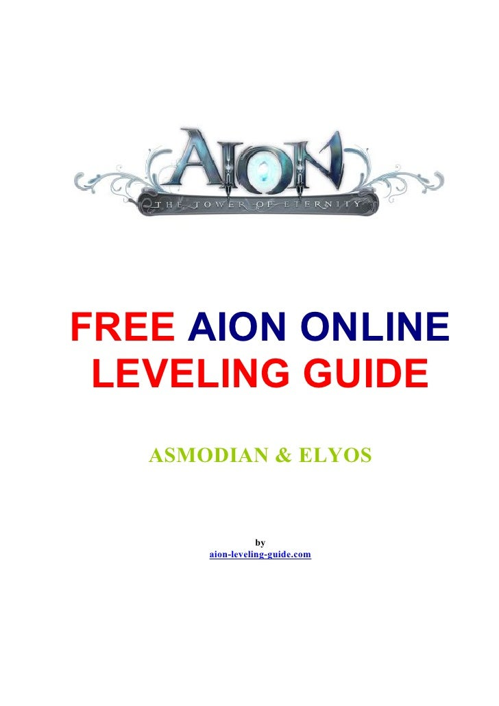 FREE AION ONLINE  LEVELING GUIDE    ASMODIAN & ELYOS                     by        aion-leveling-guide.com