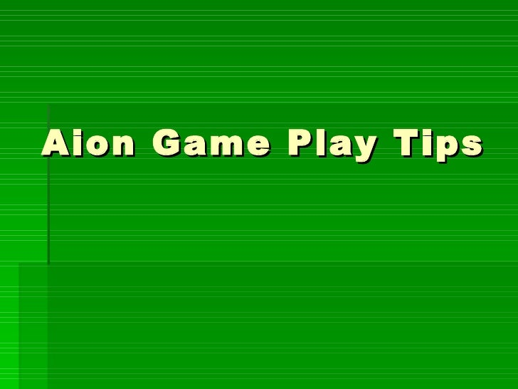 Aion Game Play Tips