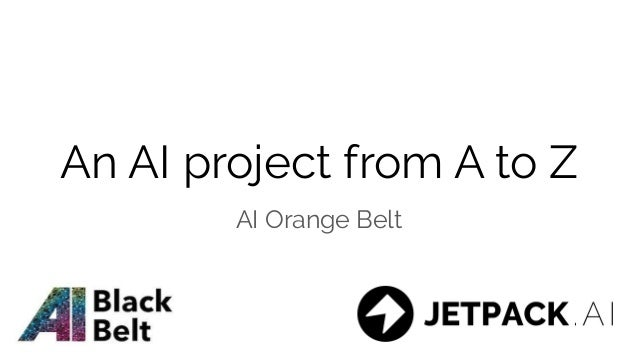 An AI project from A to Z AI Orange Belt