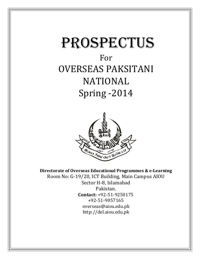 PROSPECTUS For  OVERSEAS PAKSITANI NATIONAL Spring -2014  Directorate of Overseas Educational Programmes & e-Learning  Roo...