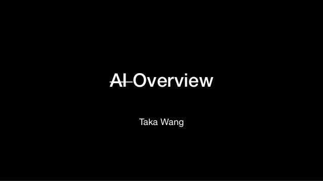 AI Overview Taka Wang