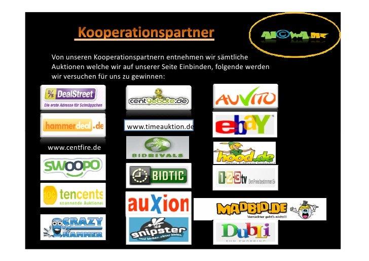 Von unseren Kooperationspartnern entnehmen wir sämtliche  Auktionen welche wir auf unserer Seite Einbinden, folgende werde...