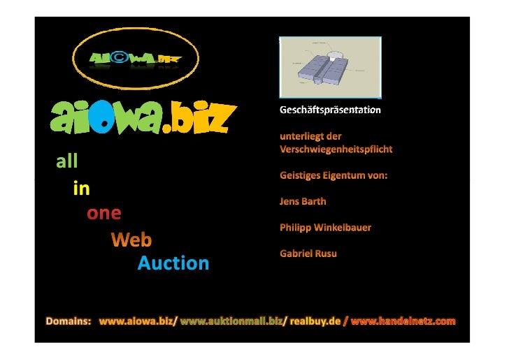 aiowa.biz aiowa.biz                  Geschäftspräsentation     all   in          Auction