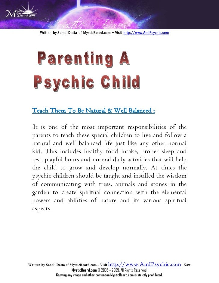 Written by Sonali Datta of MysticBoard.com ~ Visit http://www.AmIPsychic.com      Teach Them To Be Natural & Well Balanced...
