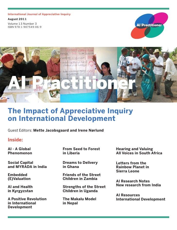 International Journal of Appreciative InquiryAugust 2011Volume 13 Number 3ISBN 978-1-907549-06-9The Impact of Appreciative...