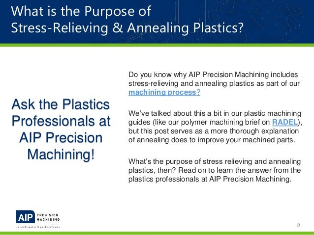 Stress Relieving & Annealing Plastics   AIP Precision Machining