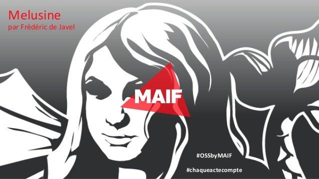 Melusine par Frédéric de Javel #OSSbyMAIF #chaqueactecompte