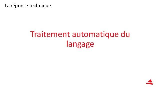 La réponse technique Traitement automatique du langage