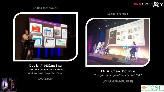 Tock / Mélusine 2 Solutions IA Open Source créées par des grands comptes en France (SNCF & MAIF) Le REX technique : IA & O...