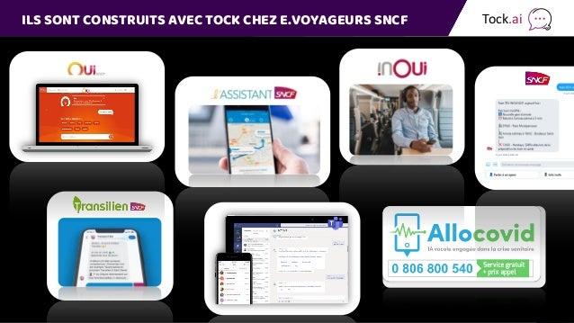 ILS SONT CONSTRUITS AVEC TOCK CHEZ E.VOYAGEURS SNCF Tock.ai
