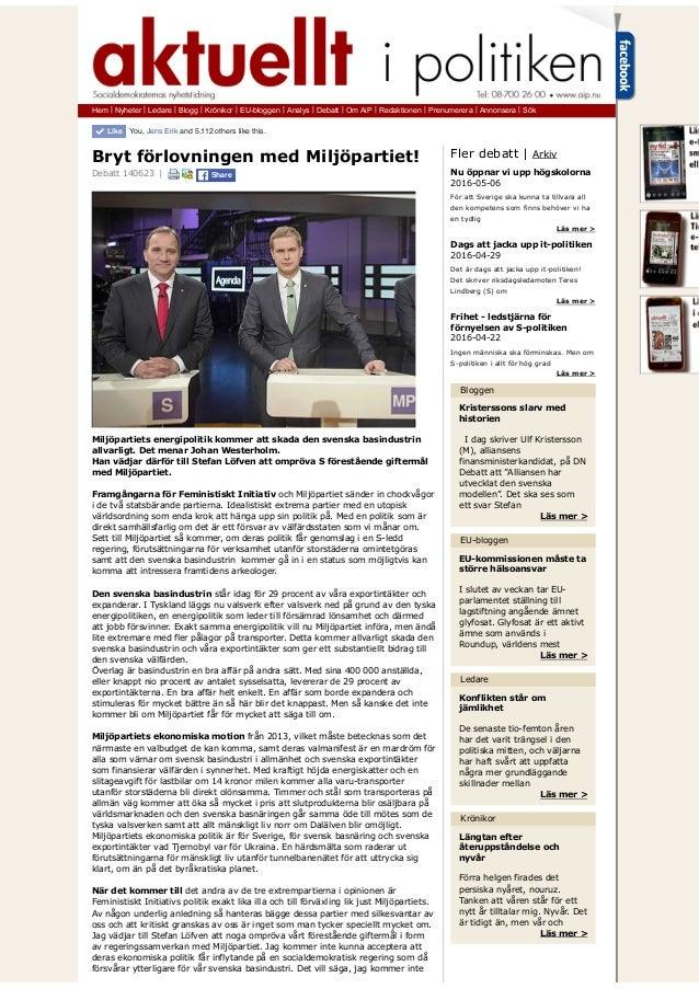 Hem | Nyheter | Ledare | Blogg | Krönikor | EU-bloggen | Analys | Debatt | Om AiP | Redaktionen | Prenumerera | Annonsera ...