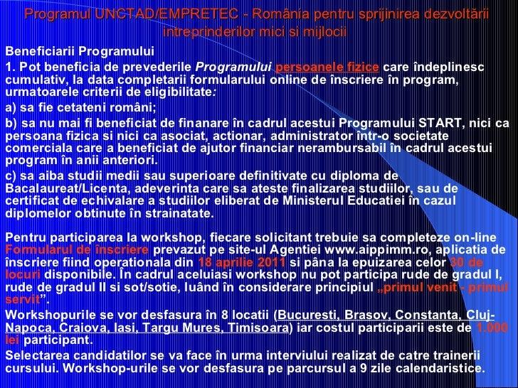 Programul UNCTAD/EMPRETEC - România pentru sprijinirea dezvoltării intreprinderilor mici si mijlocii   <ul><li>Beneficiari...