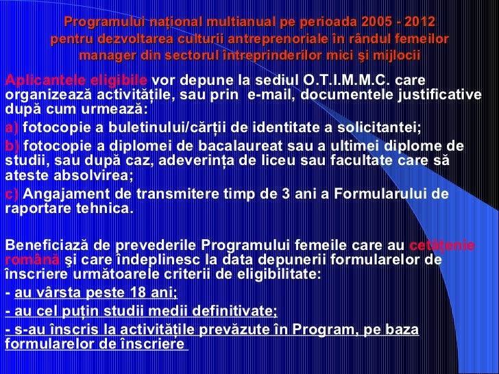 Programului naţional multianual pe perioada 2005 - 2012 pentru dezvoltarea culturii antreprenoriale în rândul femeilor man...