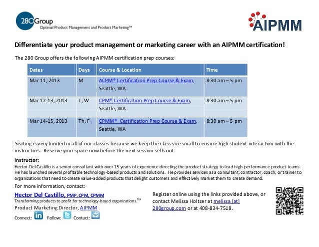 Differentiate your product management or marketing career with an AIPMM certification!The 280 Group offers the following A...