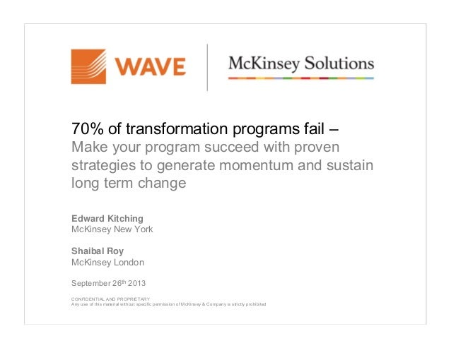70% of transformation programs fail – Make your program succeed with proven strategies to generate momentum and sustain lo...