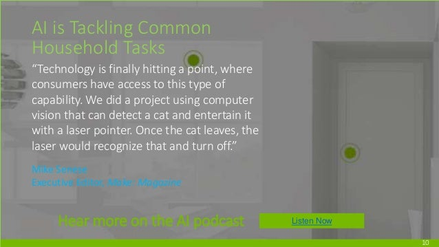"""10 AI is Tackling Common Household Tasks """"Technology is finally hitting a point, where consumers have access to this type ..."""