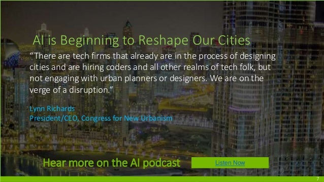 """7 AI is Beginning to Reshape Our Cities """"There are tech firms that already are in the process of designing cities and are ..."""