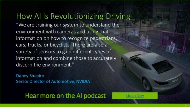 """8 How AI is Revolutionizing Driving """"We are training our system to understand the environment with cameras and using that ..."""
