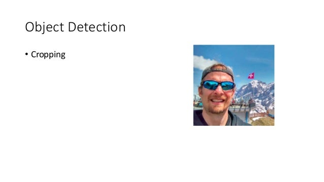 Object Detection • Cropping