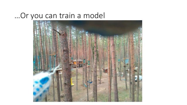 …Or you can train a model