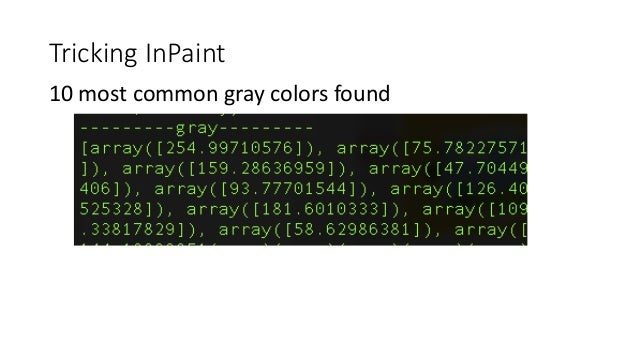 Tricking InPaint 10 most common gray colors found