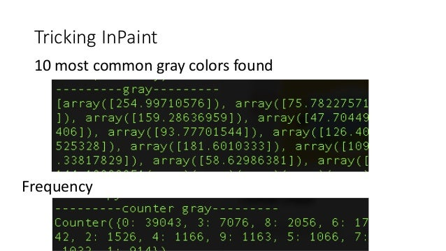 Tricking InPaint 10 most common gray colors found Frequency