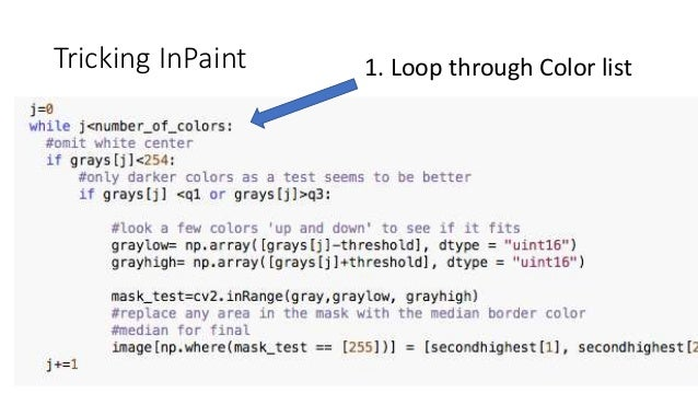 Tricking InPaint 1. Loop through Color list