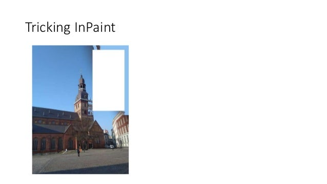 Tricking InPaint