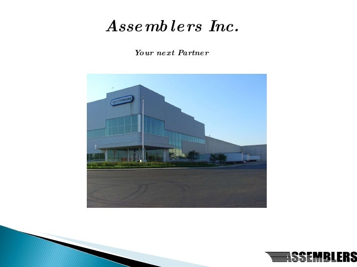 Your next Partner Assemb lers Inc.