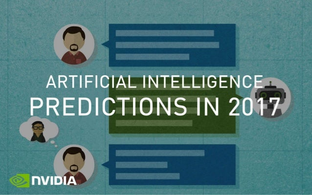 ARTIFICIAL INTELLIGENCE PREDICTIONS IN 2017