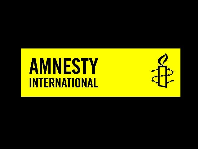 What is Amnesty International? •International organization which Advocates for global Human Rights •Campaigns against Huma...