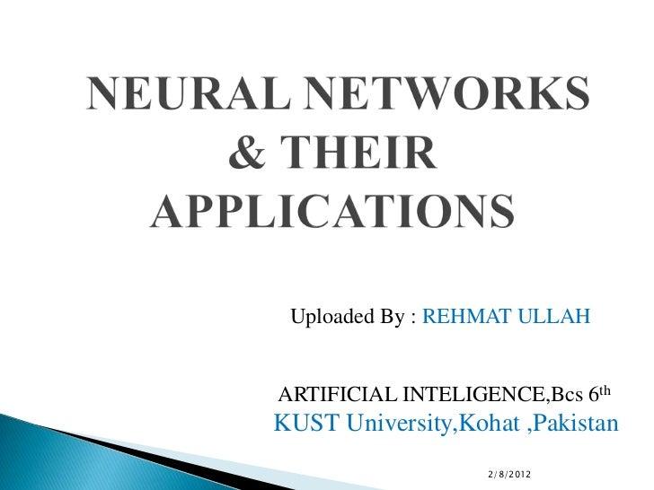 Uploaded By : REHMAT ULLAHARTIFICIAL INTELIGENCE,Bcs 6thKUST University,Kohat ,Pakistan                   2/8/2012