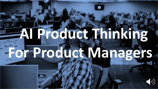 AI Product ThinkingAI Product Thinking For Product Managers