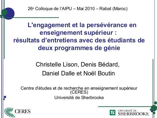 L'engagement et la persévérance en enseignement supérieur : résultats d'entretiens avec des étudiants de deux programmes d...