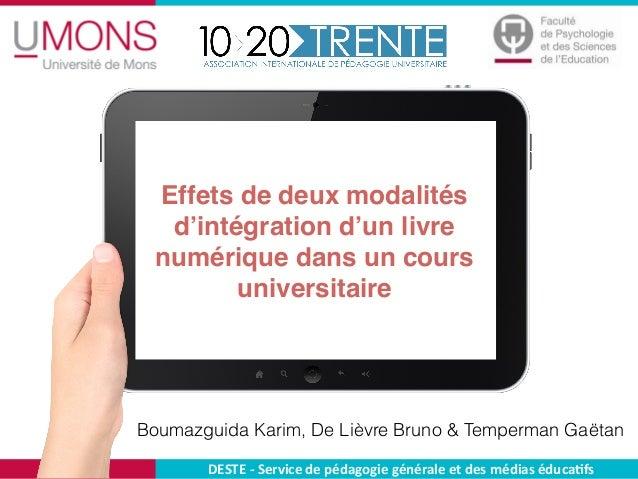 Effets de deux modalités d'intégration d'un livre numérique dans un cours universitaire Boumazguida Karim, De Lièvre Bruno...