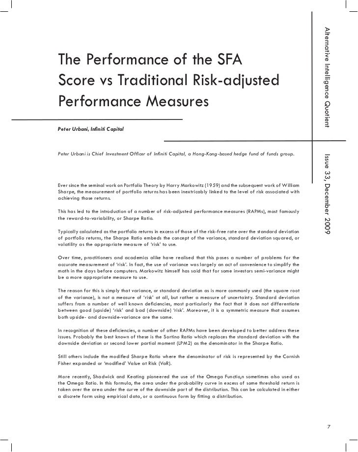 Alternative Intelligence QuotientThe Performance of the SFAScore vs Traditional Risk-adjustedPerformance MeasuresPeter Urb...