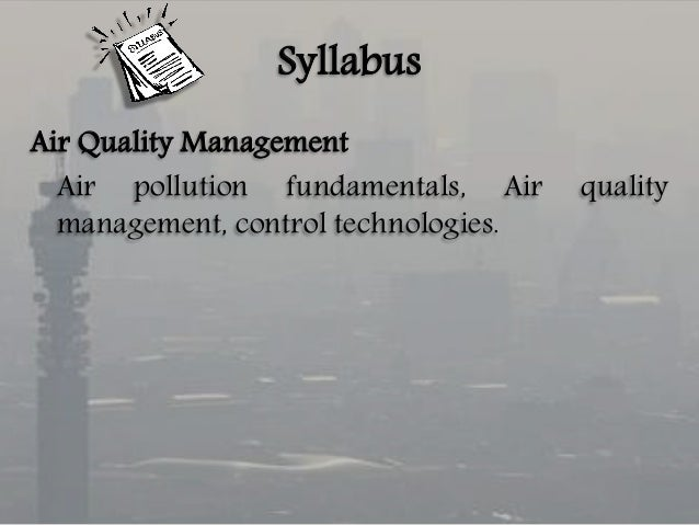 air pollution control management better air Air pollution is the world's deadliest environmental problemit kills 7 million people each year, or one in eight deaths globally 43 million of these deaths are due to 28 billion people in the developing world who cook and keep warm inside their homes, by burning dung, firewood and coal – filling their living spaces with smoke and pollutants.