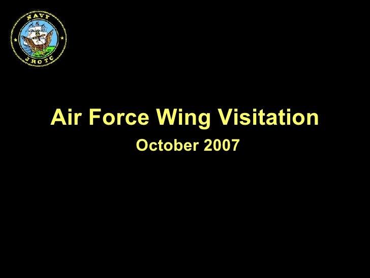 Air   Force Wing Visitation October 2007