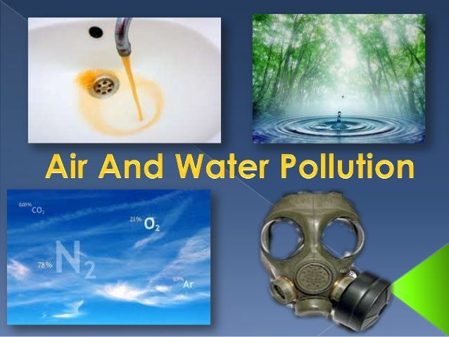 Air-mixture of gases in atmosphere Air pollution signifies the presence of  substances in the ambient atmosphere that  ...