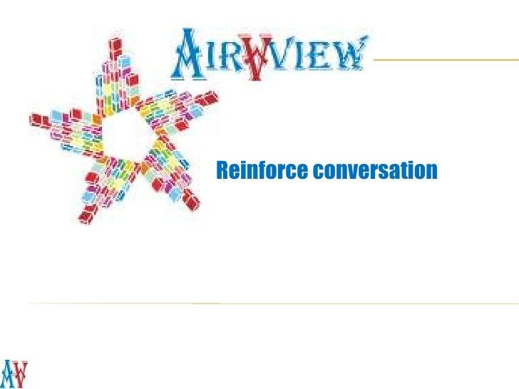 Reinforce conversation<br />