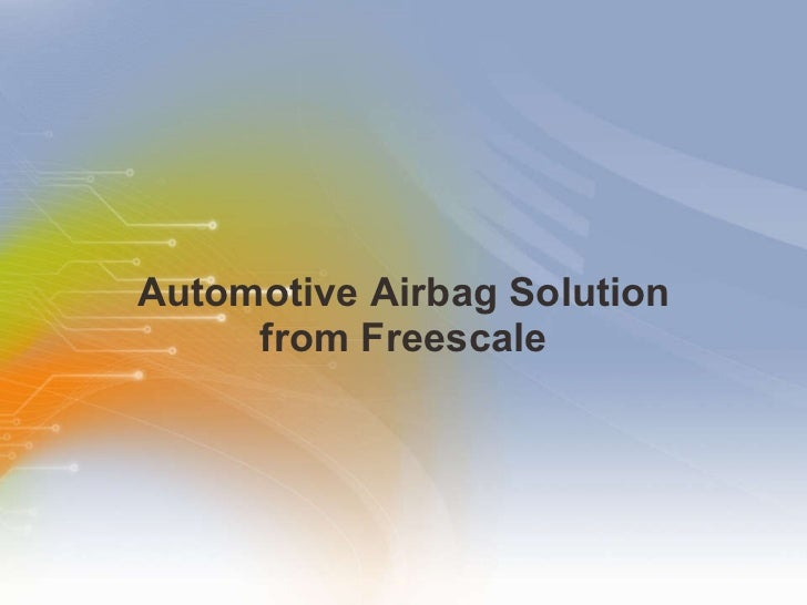 Automotive Airbag Solution from Freescale