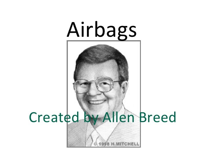 Airbags Created by Allen Breed