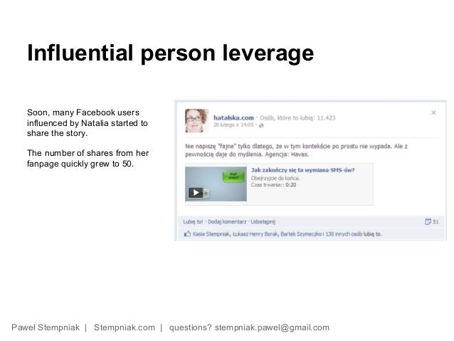 Influential person leverage   Soon, many Facebook users   influenced by Natalia started to   share the story.   The number...
