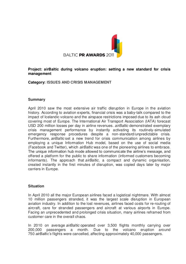 Project: airBaltic during volcano eruption: setting a new standard for crisismanagementCategory: ISSUES AND CRISIS MANAGEM...